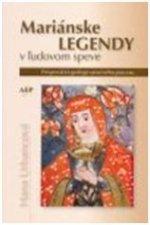 Mariánske legendy v ľudovom speve
