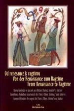 Od renesance k ragtimu (Slavné melodie v úpravě pro flétnu / hoboj / housle a kytaru)