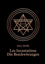 Les Incantations