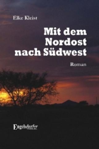 Mit dem Nordost nach Südwest