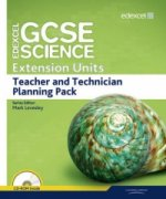 Edexcel GCSE Science: Extension Units Teacher and Technician