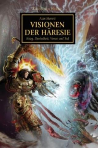 Horus Heresy - Visionen der Häresie