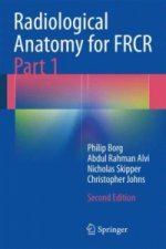 Radiological Anatomy for FRCR