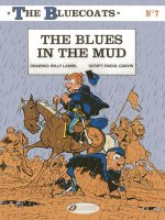 Bluecoats Vol. 7: The Blues in the Mud