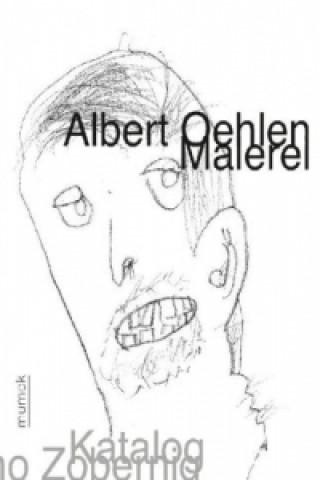 Albert Oehlen. Malerei