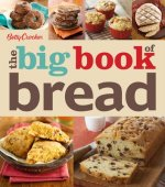 Betty Crocker the Big Book of Bread