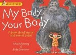 My Body, Your Body: A Book About Human and Animal Bodies