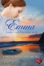 Emma - There's No Turning Back