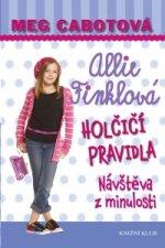 Holčičí pravidla 6: Allie Finklová - Návštěva z minulosti