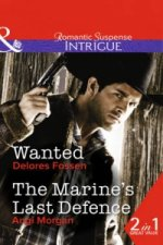 Wanted / the Marine's Last Defence