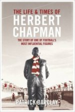 Life and Times of Herbert Chapman