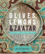 Olives, Lemons and Za'atar: The Best Middle Eastern Home Coo
