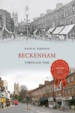 Beckenham Through Time