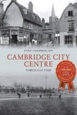 Cambridge City Centre Through Time