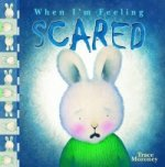 Tracey Moroney's When I'm Feeling...Scared
