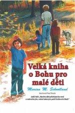 Velká kniha o Bohu pro malé děti