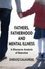 Fathers, Fatherhood and Mental Illness