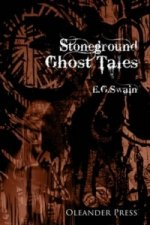 Stoneground Ghost Tales