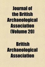 Journal of the British Archaeological Association (Volume 20