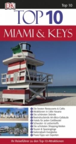 Top 10 Reiseführer Miami & Keys