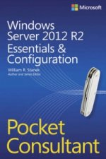 Windows Server 2012 R2 Pocket Consultant: Essentials and Con