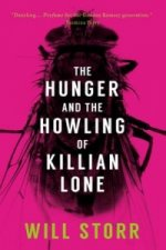 Hunger & The Howling Of Killian Lone