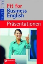 Fit for Business English: Präsentationen