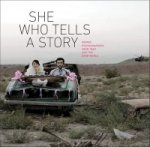 She Who Tells a Story: Women Photographers from Iran and the