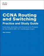 CCNA Routing and Switching Practice and Study Guide