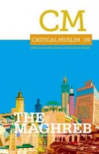 Critical Muslim 09: The Maghreb