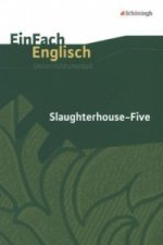 Kurt Vonnegut: Slaughterhouse Five
