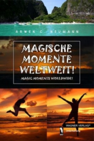 Magische Momente Weltweit!. Magic Moments Wordwide!