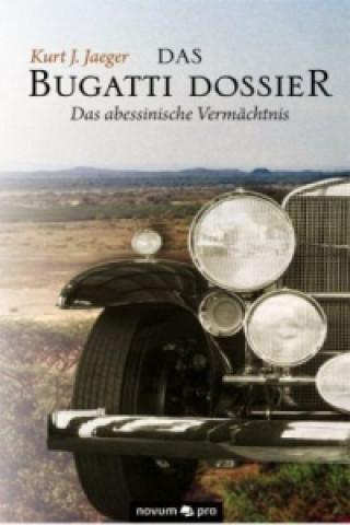 Das Bugatti Dossier