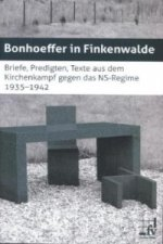 Bonhoeffer in Finkenwalde