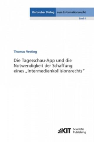 Die Tagesschau-App und die Notwendigkeit der Schaffung eines Intermedienkollisionsrechts