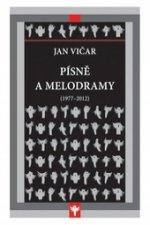 Písně a melodramy (1977-2012)