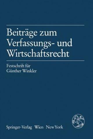 Beitrage Zum Verfassungs- Und Wirtschaftsrecht