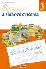 Písanie a slohové cvičenia pre 3. ročník ZŠ – 2. zošit
