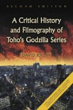 Critical History and Filmography of Toho's Godzilla Series