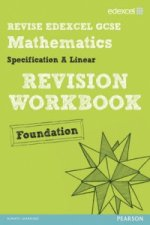 Revise Edexcel GCSE Mathematics Spec A Linear Revision Workb