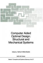 Computer Aided Optimal Design: Structural and Mechanical Systems, 1