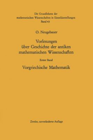 Vorlesungen über Geschichte der antiken mathematischen Wissenschaften, 1