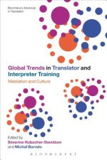 Global Trends in Translator and Interpreter Training