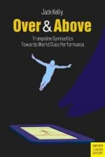 Over & Above : Trampoline Gymnastics