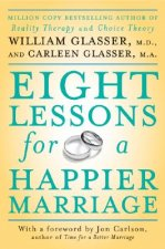 Eight Lessons for a Happier Marriage