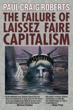 Failure of Laissez Faire Capitalism