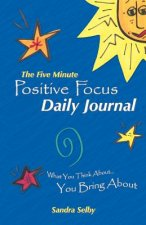 Five Minute Positive Focus Daily Journal