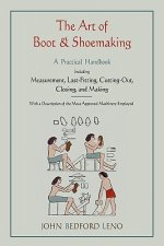Art of Boot and Shoemaking