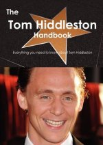 Tom Hiddleston Handbook - Everything You Need to Know about
