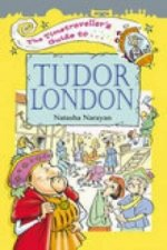 Timetraveller's Guide to Tudor London